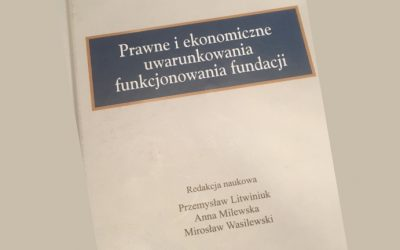 Instytut Staszica: O fundacjach – prawo i praktyka