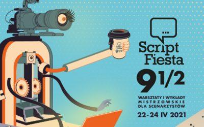 Script Fiesta 9 i pół. Największy w Polsce festiwal dla scenarzystów